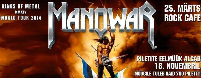 Heavy metali kuningas MANOWAR annab 25. märtsil kontserdi Rock Cafes